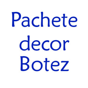 Pachete decoratiuni Botez